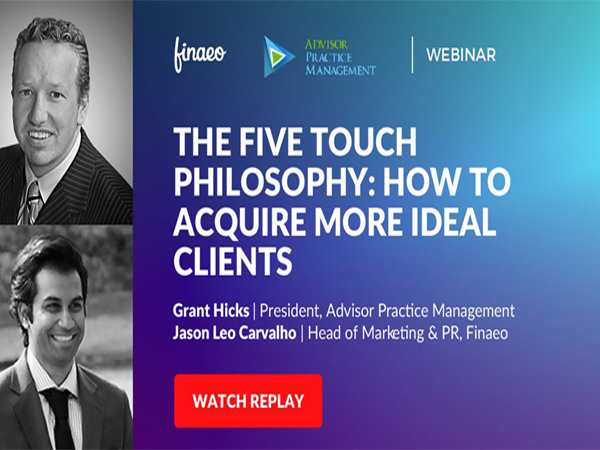 The Five Touch Philosophy: How To Acquire More Ideal Clients [WEBINAR]