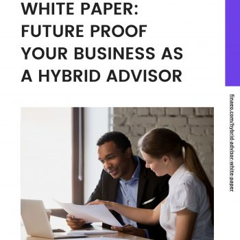 Finaeo White Paper - Future Proof Your Business as a Hybrid Advisor